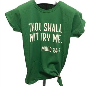 Thou shall not try me mood T-shirt MEDIUM